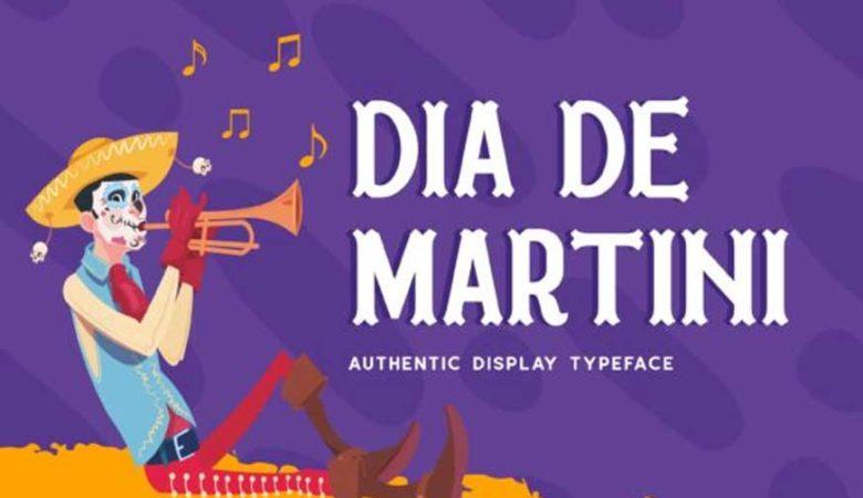 Dia De Martini Font