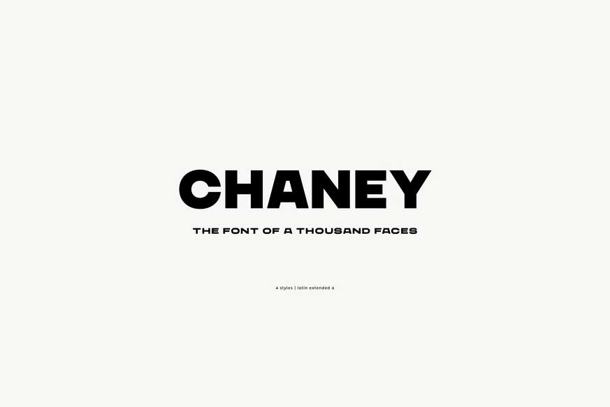 Chaney Font Family