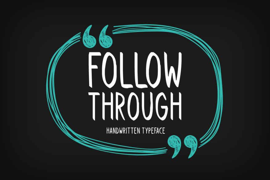 Follow Through Font