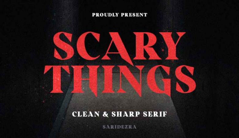 Scary Things - Sharp & Creepy Serif