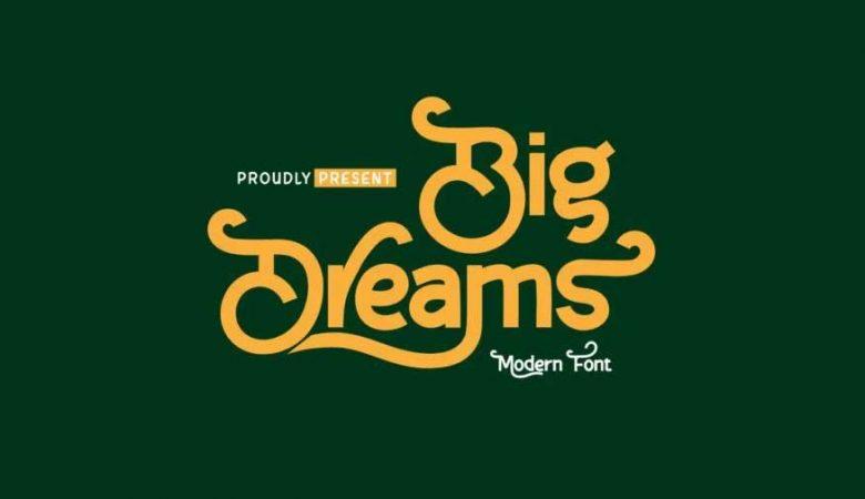 Big Dreams Font Free Download